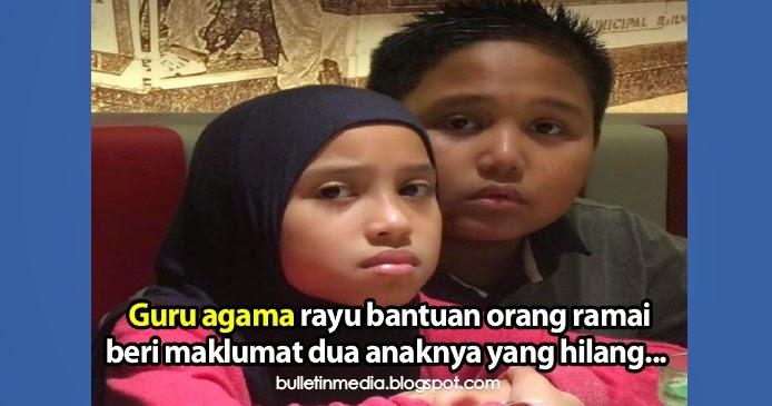 Guru agama rayu bantuan orang ramai beri maklumat dua anaknya yang hilang