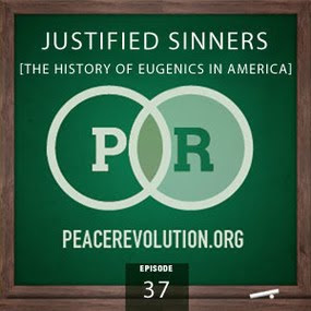 peace revolution: episode037 - justified sinners