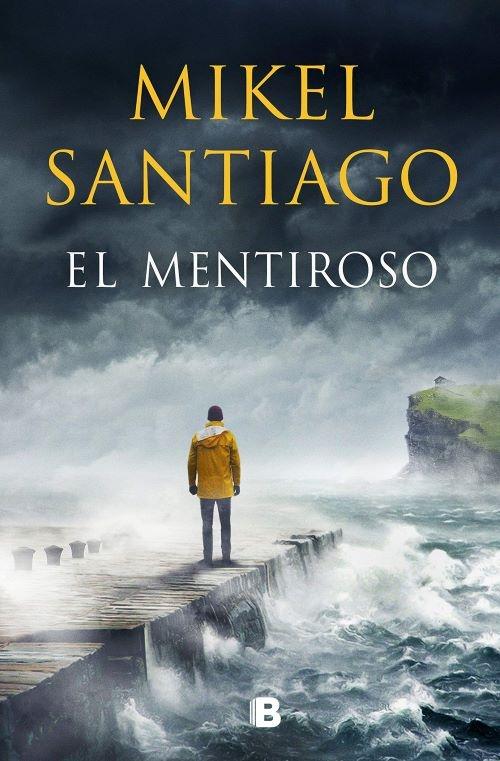 El mentiroso, de Mikel Santiago