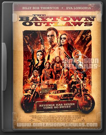 The Baytown Outlaws (DVDRip Español Latino) (2012)