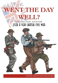Went the Day Well? Platoon Level Rules for 1938 A Very British Civil War