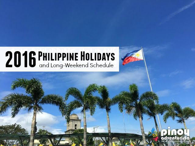 2016 Philippine Holidays and Long-weekend Schedule