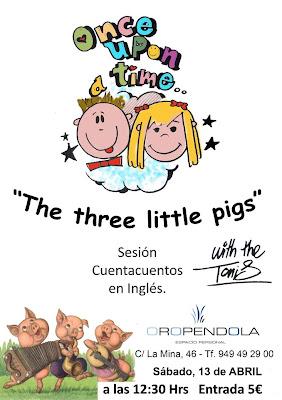 Oropéndola, Guadalajara, Storytelling, cuentacuentos en inglés, cuentos, inglés, planes con niños, infantil, infancia, three little pigs, los tres cerditos, cuentos clásicos, sesión infantil