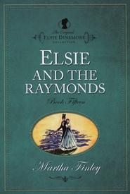 http://www.bookdepository.com/Elsie-Raymonds-Martha-Finley/9781598564150