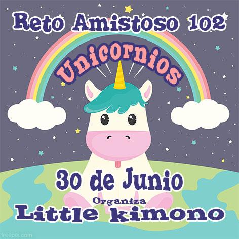 Reto 102: Unicórnios!!!!Apresentação em  30/6/18