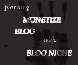 Rencana dan Tujuan Monetisasi Blog