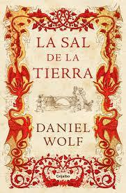 """""""La sal de la tierra"""" - Daniel Wolf"""