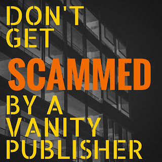 Don't Get SCAMMED by a Vanity Publisher