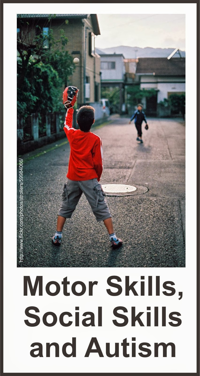 Motor Skills Social Skills And Autism Your Therapy Source