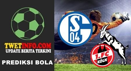 Prediksi Schalke 04 vs FC Koln