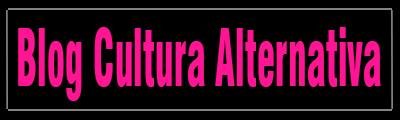 | Blog Cultura Alternativa |