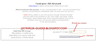 Fill amount in U.S. Dollars  for funding your JSS Account