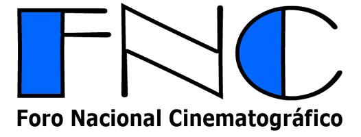 INICIO > Foro Nacional Cinematográfico
