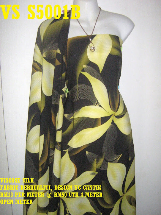 VS 5001B: VISCOSE SILK, FABRIC BERKUALITI & CANTIK