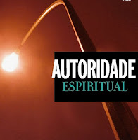 Autoridade espiritual – parte 1