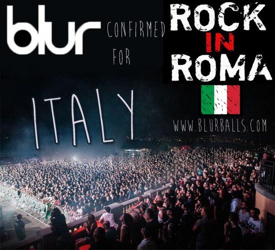 blur 2013, blur italy, blur italy gig, blur italy rock in roma 2013, blur new tour, blur rome 2013, blur tour 2013, new blur concert, rock in roma 2013 lineup,