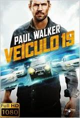 Assistir Veículo 19 – Paul Walker 1080p HD Blu-Ray Dublado