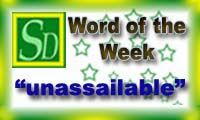 Word of the week-unassailable