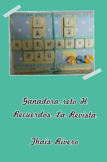 Ganadora Reto H de Recuerdos la Revista