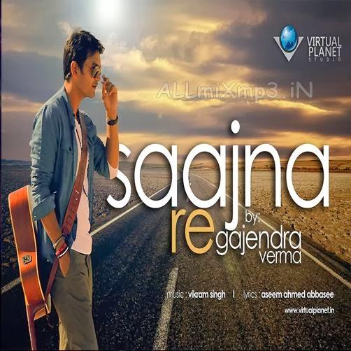 Download Song Sakhiyan By Maninder Batth: (Gajendra Verma) Full Song Free Download