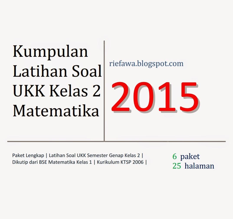 Download Soal Ukk Matematika Kelas 2 Semester Genap Paket Lengkap Rief Awa Blog Download