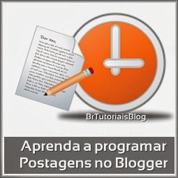 Aprenda a programar uma postagem no Blogger
