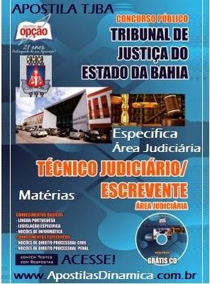 Apostila Especifica para Concurso Público do Tribunal de Justiça do Estado da Bahia - TJBA - Área Jurídica e Técnico Judiciário (2014) Grátis CD ROM.