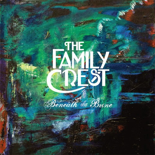 The Family Crest - Beneath the brine
