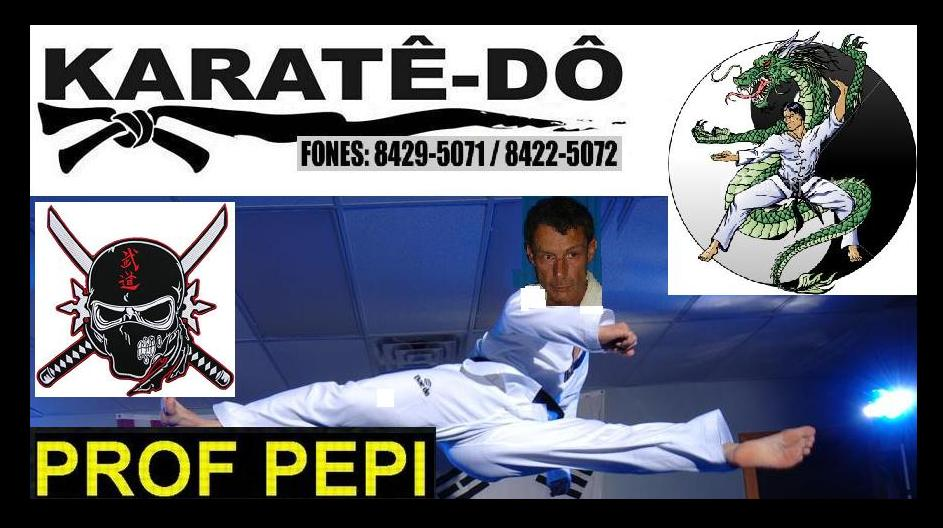 Are absolutely Ashi te karate do pepe sorry