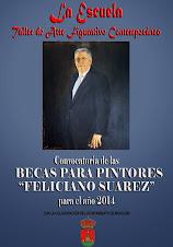 """BECAS PARA PINTORES """"FELICIANO SUÁREZ"""", PARA EL AÑO 2014"""