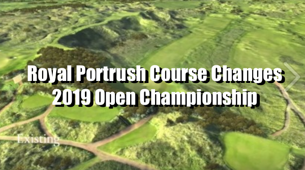 Royal portrush course changes