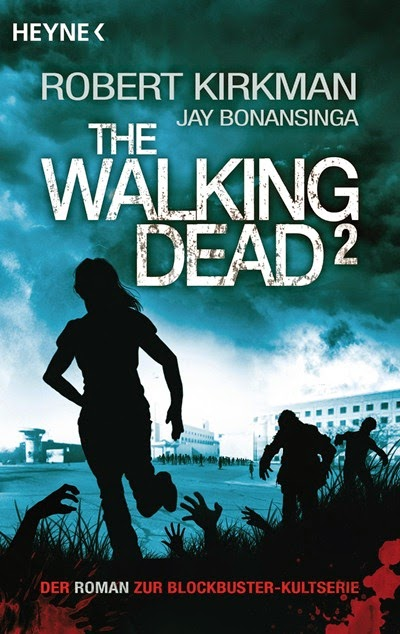 http://www.randomhouse.de/Taschenbuch/The-Walking-Dead-2-Roman/Robert-Kirkman/e403300.rhd