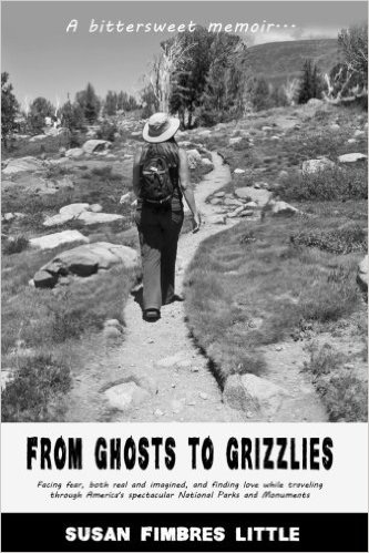 """From Ghosts to Grizzlies"" by Susan Fimbres Little. Click on picture below for link to Amazon.com"