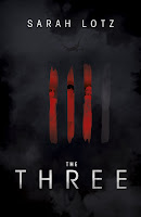 Hardback book cover of The Three by Sarah Lotz