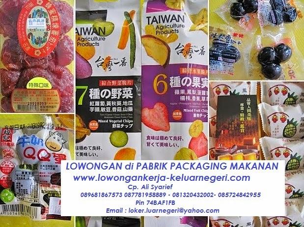 Lowongan Pabrik Packaging Makanan di Taiwan - Pendaftaran Kerja Ke luar Negeri Ali Syarief 0813-2043-2002, 0877-8195-8889, 0857-2484-2955 Pin 74BAF1FB