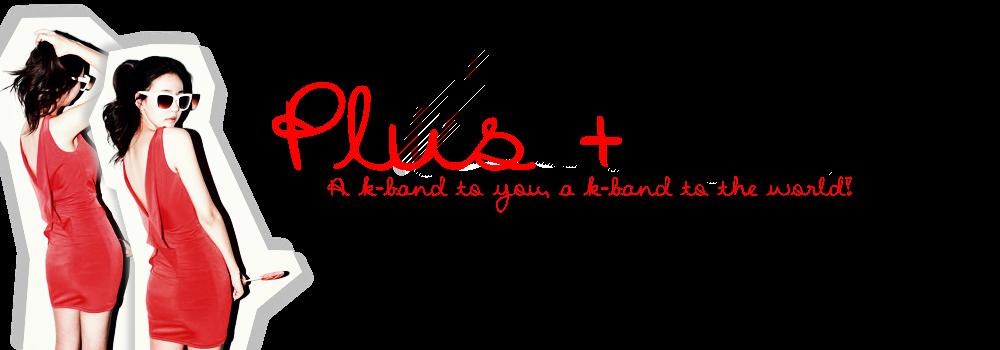 PLUS +