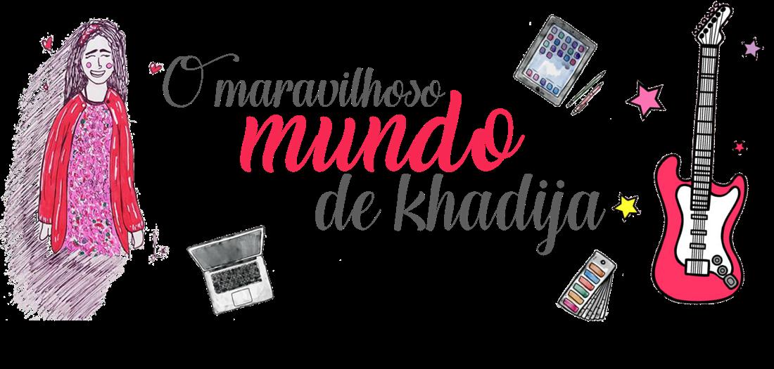 O maravilhoso mundo de khadija