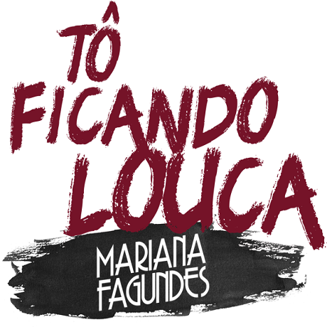 Download Mariana Fagundes - Tô ficando louca 2016,