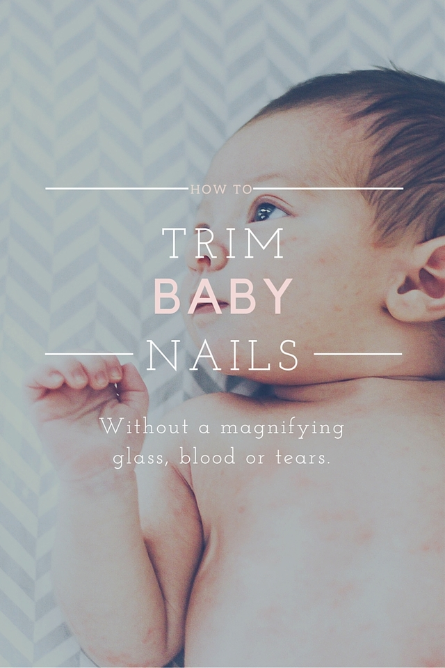 trim baby nails, trim baby nails without clippers, how to trim baby nails