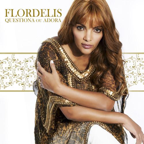 FlorDelis Flordelis   Questiona ou Adora 2012