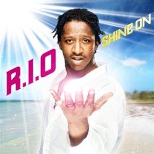 R.I.O. R.I.O.+-+Shine+On