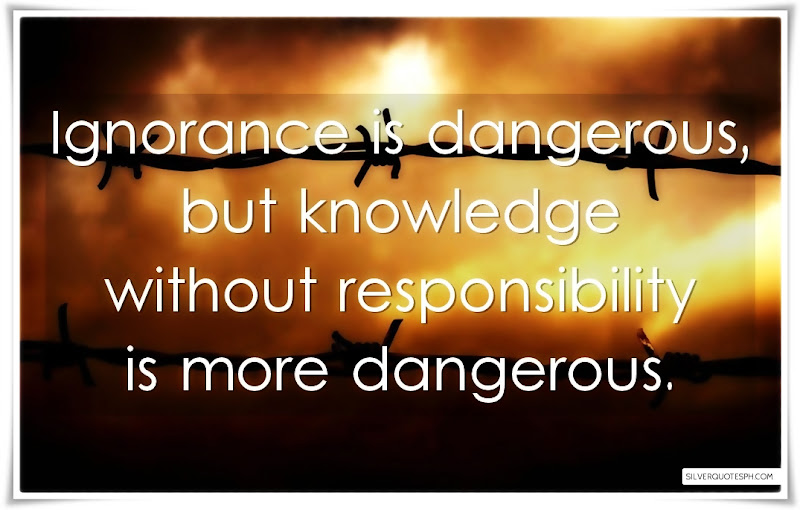 Ignorance Is Dangerous, Picture Quotes, Love Quotes, Sad Quotes, Sweet Quotes, Birthday Quotes, Friendship Quotes, Inspirational Quotes, Tagalog Quotes
