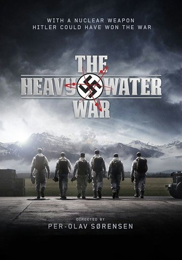 The Heavy Water War - Saison 1