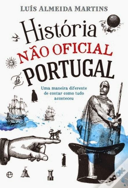 http://www.wook.pt/ficha/historia-nao-oficial-de-portugal/a/id/16248883?a_aid=54ddff03dd32b