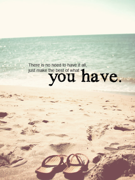 inspirational quotation make the best