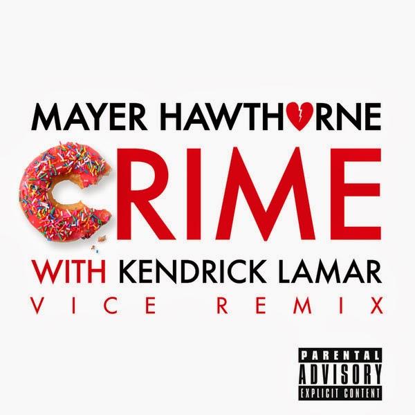 Mayer Hawthorne - Crime (Vice Remix) [feat. Kendrick Lamar] - Single Cover
