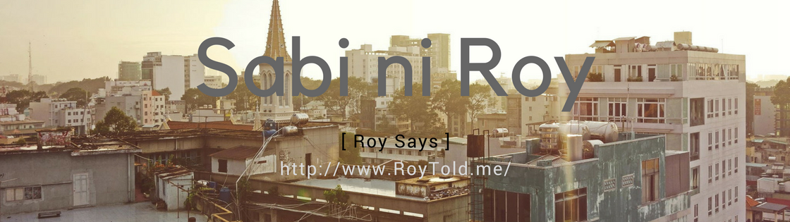 Sabi ni Roy [Roy Says]