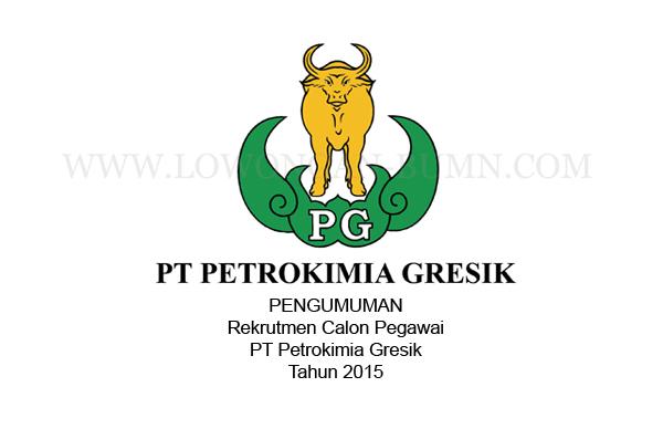 Pengumuman Rekrutmen Calon Pegawai PT Petrokimia Gresik Tahun 2015