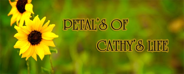 Petal's of Cathy's Life