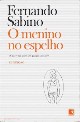 O menino no espelho, de Fernando Sabino